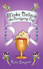 Make Believe: the Paralyzing Cup by Kate Simpson (Paperback, 2011)