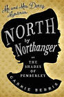 North By Northanger by Carrie Bebris (Paperback, 2016)