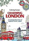 Coloring Europe: Charming London by Il-Sun Lee (Paperback / softback, 2016)