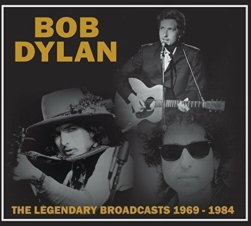 Bob Dylan - Legendary Broadcasts: 1969-1984 [New CD]