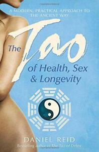 The-Tao-of-Health-Sex-and-Longevity-by-Reid-Daniel-NEW-Book-FREE-amp-FAST-Deli