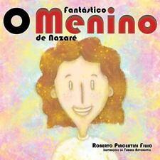 O Fantastico Menino de Nazare by Roberto Piacentini Filho (2014, Paperback)