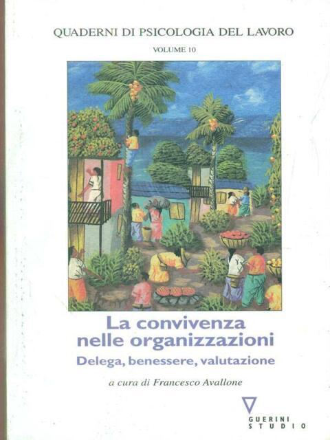 LA CONVIVENZA NELLE ORGANIZZAZIONI  AVALLONE FRANCESCO GUERINI STUDIO 2004