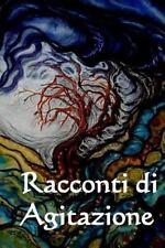 Racconti Di Agitazione : Tales of Unrest (Italian Edition) by Joseph Conrad...