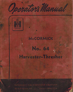 Details about INTERNATIONAL VINTAGE 64 HARVESTER-THRESHER COMBINE  OPERATOR'S MANUAL