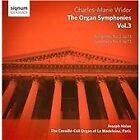Charles-Marie Widor - : The Complete Organ Symphonies, Vol. 3 (2013)