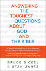Answering the Toughest Questions about God and the Bible by Bruce Bickel, Stan Jantz (Paperback / softback, 2016)