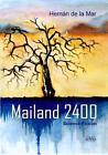 Mailand 2400 von Hernán de la Mar (2015, Taschenbuch)