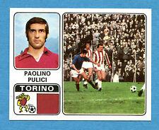 CALCIATORI PANINI 1972-73-Figurina-Sticker n. 352 - PULICI - TORINO -Rec