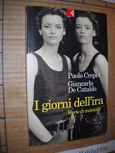 LIBRO-I-GIORNI-DELL-039-IRA-STORIE-DI-MATRICIDI-AAVV-1-ED-FELTRINELLI-98-NUOVO-MA