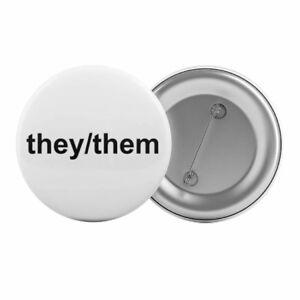 They-Them-Pronouns-Badge-Button-Pin-1-25-034-32mm-Gender-Identity-Pronoun