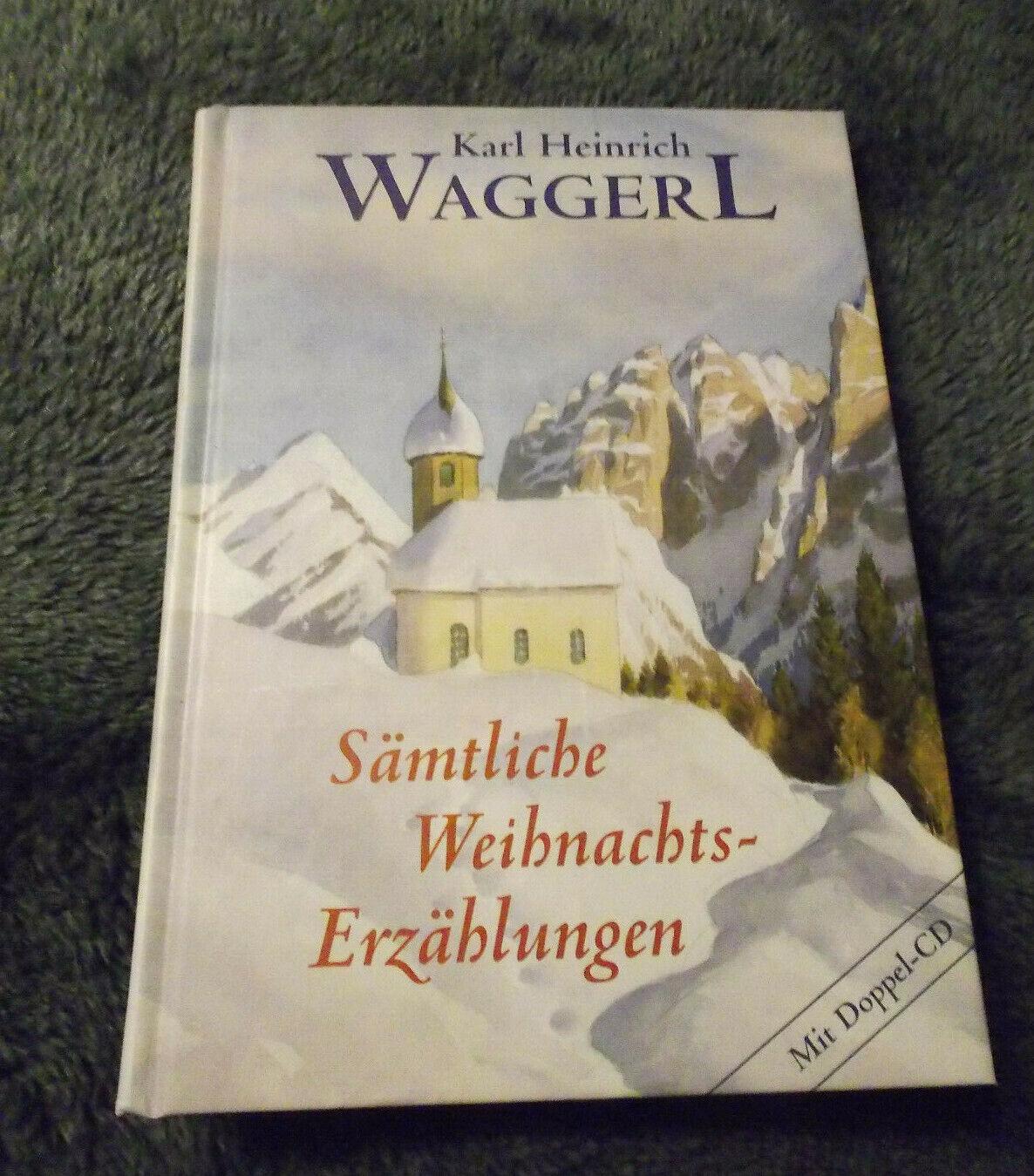 Sämtliche Weihnachts-Erzählungen - Karl Heinrich Waggerl