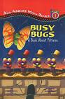 Busy Bugs: A Book about Patterns by Jayne Harvey (Hardback, 2003)