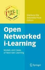 Open Networked I-Learning : Models and Cases of Next-Gen Learning (2014,...
