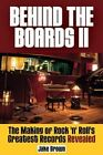 Behind the Boards II: The Making of Rock 'n' Roll's Greatest Records Revealed by Jake Brown (Paperback, 2014)