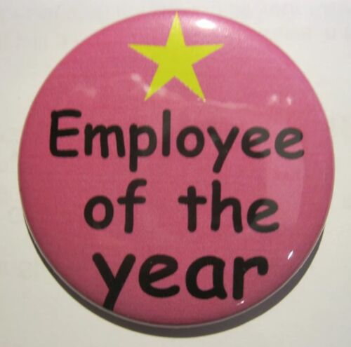 Employee Of The Year Novelty Badge 50 mm pin Gift PINK