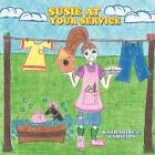 Susie at Your Service by Katharine E Hamilton (Paperback / softback, 2012)