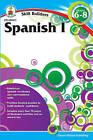 Spanish I, Grades 6 - 8 by Carson Dellosa Publishing Company (Paperback / softback, 2011)