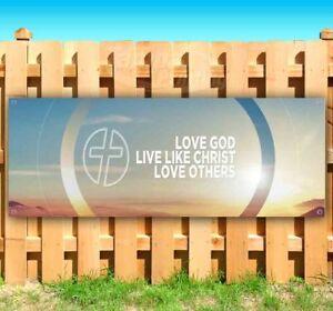 LOVE-GOD-LIVE-LIKE-CHRIST-Advertising-Vinyl-Banner-Flag-Sign-Many-Sizes-CHURCH