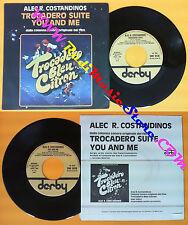 LP 45 7'' ALEC R. COSTANDINOS Trocadero suite You and me 1978 no cd mc dvd*