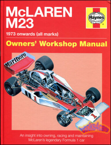 MCLAREN M23 SHOP MANUAL FORMULA 1 HAYNES MAINTENANCE RACING F1 RESTORATION M-23