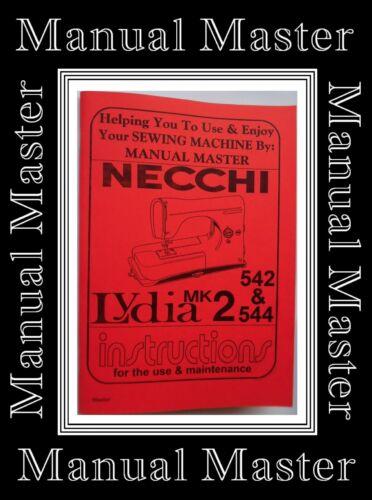 NECCHI LYDIA MK 2 modelli 542 /& 544 macchina da cucire LIBRETTO ISTRUZIONI MANUALE