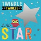 Twinkle Twinkle Little Star by Thomas Nelson (Board book, 2015)