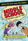 Middle School: My Brother is a Big Fat Liar by James Patterson (Paperback, 2015)