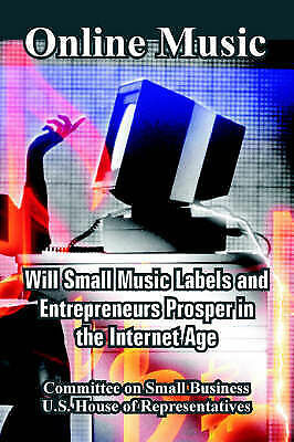 Online Music: Will Small Music Labels and Entrepreneurs Prosper in the Internet