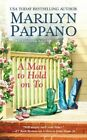 A Man to Hold on to by Marilyn Pappano (Paperback, 2014)