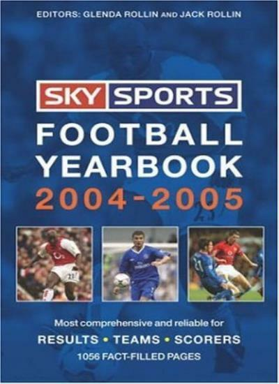 Sky Sports Football Yearbook 2004-2005 By Glenda Rollin,Jack Ro .9780755313112