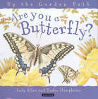 Are You a Butterfly? by Judy Allen (Hardback, 2000)