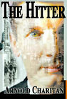 The Hitter by Arnold Charitan (Paperback / softback, 2000)