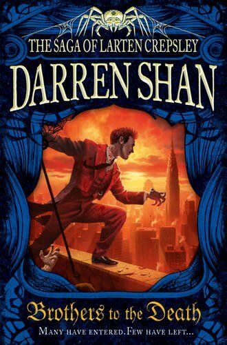 1 of 1 - Brothers to the Death (The Saga of Larten Crepsley, Book 4),Da ,.9780007315963