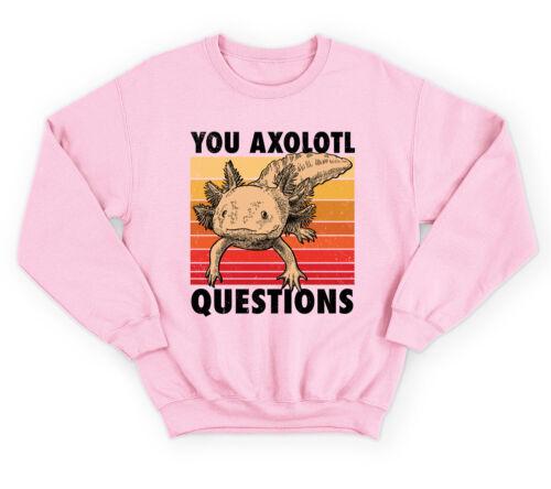 You Axolotl Questions Jumper Top Funny Retro Vintage Animal Lover Pun Mens Women