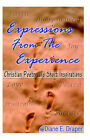 Expressions from the Experience (Christian Poetry and Short Inspirations) by Diane E. Draper (Paperback, 2003)