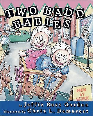 Two Badd Babies , Gordon, Jeffie