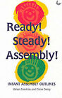 Ready, Steady, Assembly! by Scripture Union Publishing (Paperback, 1998)