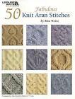50 Fabulous Knit Aran Stitches by Rita Weiss (Paperback / softback)