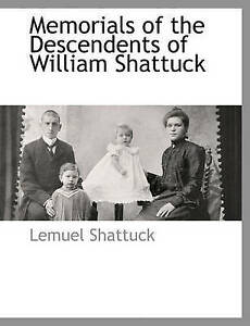Memorials-of-the-Descendents-of-William-Shattuck-Brand-New-Free-P-amp-P-in-the-UK