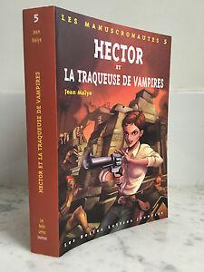 Las-Manuscronautes-5-Hector-Y-La-Buscador-De-Vampiros-Jean-malye-2005