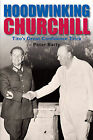 Hoodwinking Churchill: Tito's Great Confidence Trick by Peter Batty (Hardback, 2011)