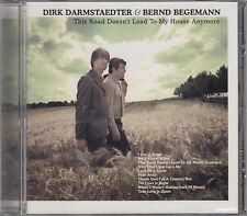 Bernd Begemann & Dirk Darmstaedter / This Road Doesn't Lead to My House An (NEU)
