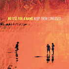 Keep Them Confused by No Use for a Name (CD, Jun-2005, Fat Wreck Chords)