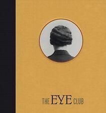 The Eye Club by Jeffrey Fraenkel (2003, Hardcover)
