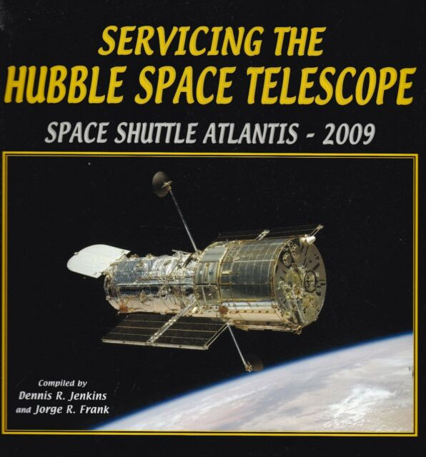 Servicing the Hubble Space Telescope. Space Shuttle Atlantis - 2009