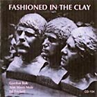 Fashioned in the Clay by Ed Trickett/Gordon Bok/Bok, Muir & Trickett/Ann Mayo Muir (CD, Jul-2009, Folk-Legacy)