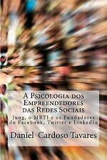 A Psicologia Dos Empreendedores das Redes Sociais : Jung, o MBTI e Os...