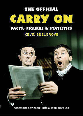 The Official  Carry On  Facts, Figures and Statistics: A Complete Statistical...