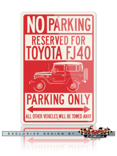 Toyota FJ40 Land Cruiser 4x4 Reserved Parking Only 12x18 Aluminum Sign